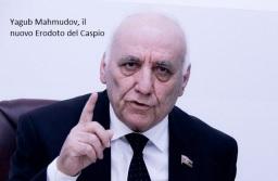 """Lo """"storico"""" azero Yagub Mahmudov cancella 5000 anni di storia armena nel Caucaso"""